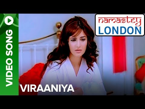 Viraaniya (Video Song) | Namastey London | Akshay Kumar & Katrina Kaif