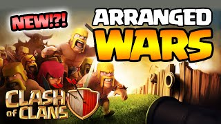 Clash of Clans: ARRANGED WARS - COMING SOON?