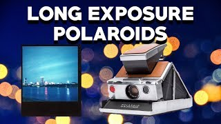 How to Shoot Long Exposures with a Polaroid SX-70