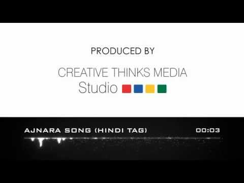 Radio Advertising In Delhi/Ncr - Creative Thinks Media Production - AJNARA SONG (Hindi Tag)