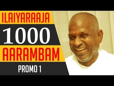 Ilaiyaraaja 1000 Aarambam | Promo | Ilaiyaraaja Official
