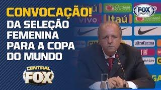 CONVOCAÇÃO! Veja a lista da Seleção Brasileira para Copa do Mundo Feminina