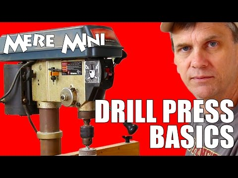 What's a drill press? Do you need one?   Mere Mini
