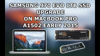 Samsung 970 EVO 1TB SSD and Sintech  ST-NGFF2013-C Adapter upgrade on MacBook Pro A1502 early 2015