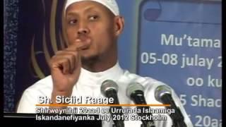 Muxaadaro Cusub - La dhaqanka dadka aanan muslimka aheyn ~ Sheikh Said Elmi Rageah