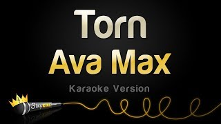 Ava Max - Torn (Karaoke Version)