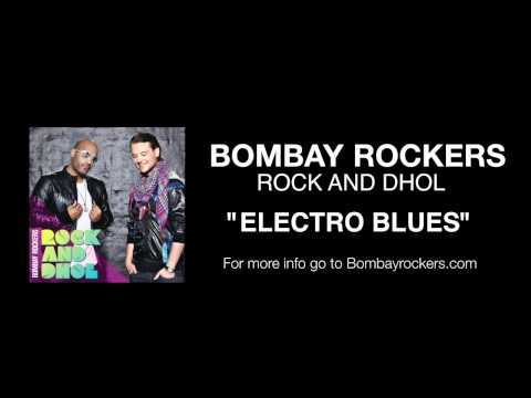 electro Blues From The New Album rock And Dhol Go 2 Bombayrockers  To Purchase video