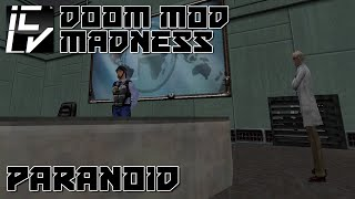 Paranoid - Doom Mod Madness
