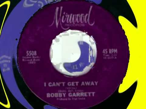 BOBBY GARRETT - I CAN'T GET AWAY (MIRWOOD) #(Be Yourself) Make Celebrities History