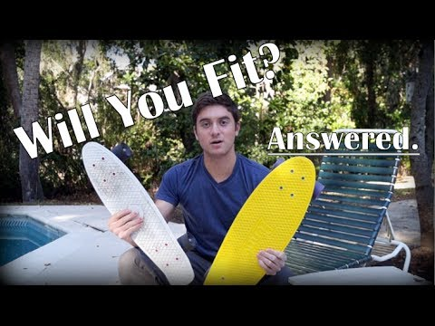 Will Your Feet Fit?     Penny Board VS. Nickel Board