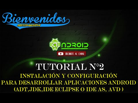 Tutorial N°2 Curso de Android : Instalación y Configuración de Entorno Android