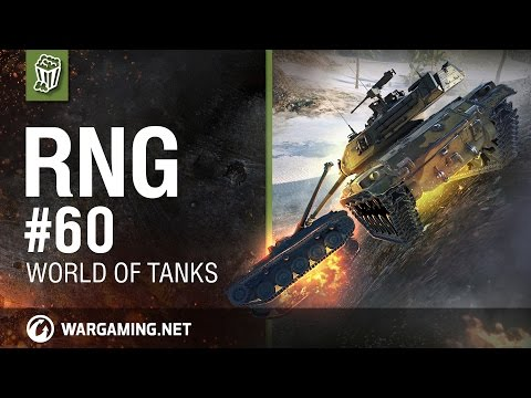 World Of Tanks PC - The RNG Show - Ep. 60 The Wall Climb
