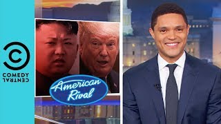 Donald Trump And Kim Jong Un's Date Night | The Daily Show With Trevor Noah