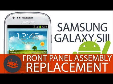 Galaxy S3 Front Panel Replacement