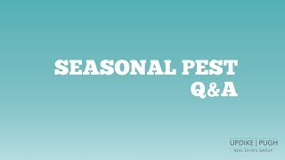 SOLD with Updike Pugh Episode 33: Seasonal Pest Q&A