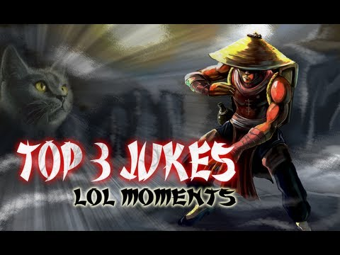 LoL Moments - LoL Moments - Top 3 Jukes ! - League of Legends - S5 #55