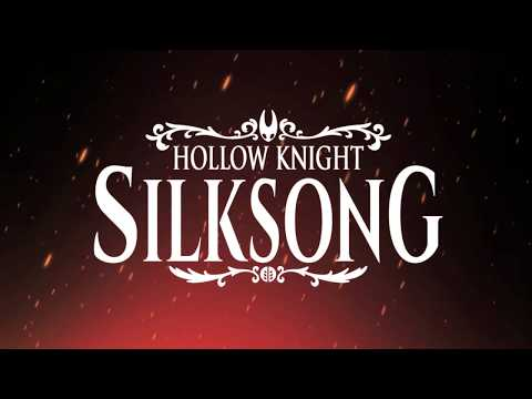 Hollow Knight Silksong Gameplay Trailer - Switch, PC