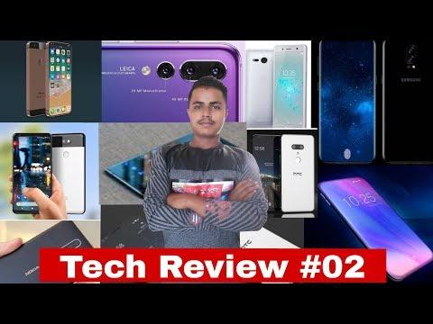 Tech Review #02 Samsung S10 Apple SE2 Huawei P20 Nokia 8 Sirocco Sony XperiaXZ2 GooglePixel 3 HTCU12