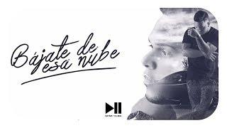 Kenai Ft Dayme & El High - Bájate De Esa Nube (Too Fly)