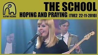 THE SCHOOL - Hoping And Praying [TVE2 - Conciertos Radio 3 - 22-11-2010] 7/9