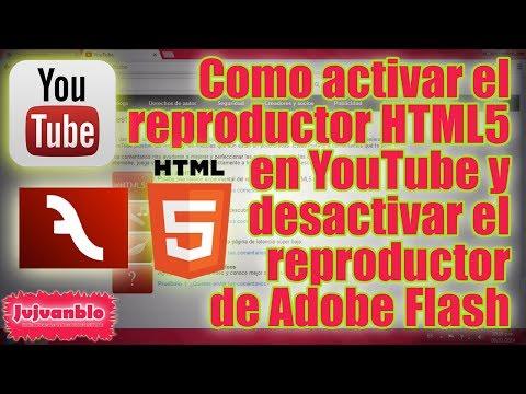 Como activar el reproductor de HTML5 para ver vídeos en Youtube en Chrome, O, F, IE.