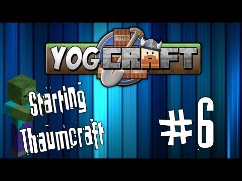 Yogcraft Adventures #6 - Thaumium Ingots, inGOTS, Ingoats?
