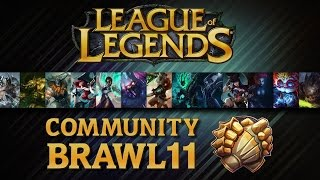 League Of Legends - Community Brawl #11