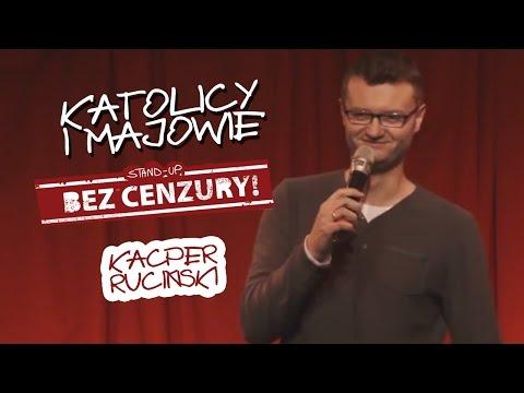KATOLICY I MAJOWIE - Kaceper Ruciński