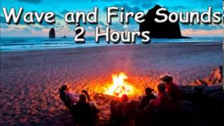 SOUND TO HELP SLEEP - ocean and fire sound 2 hour of sea sounds relax meditation zen music