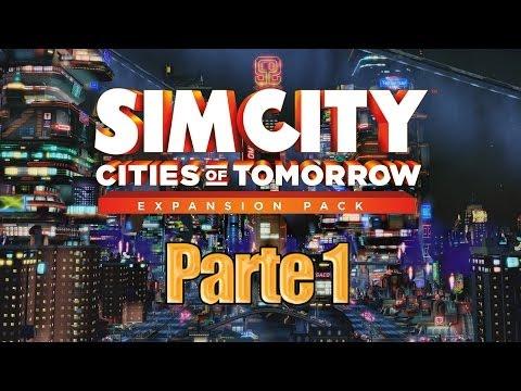 SimCity Ciudades del Mañana - Parte 1 - Español
