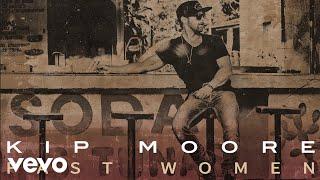 Kip Moore Fast Women