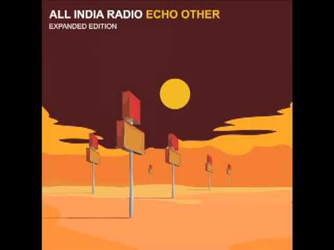 All India Radio - The Quiet Ambient (audio)