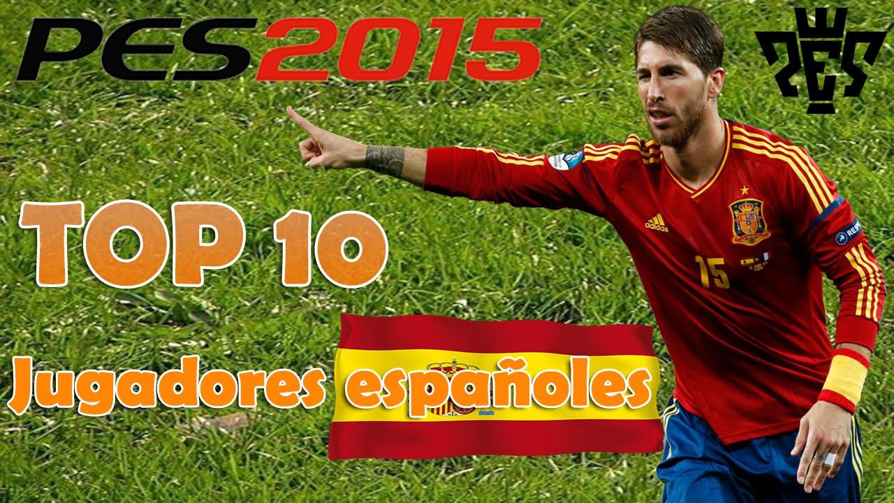 Pes 2015 top 10 mejores jugadores espa oles youtube - Mejores arquitectos espanoles ...