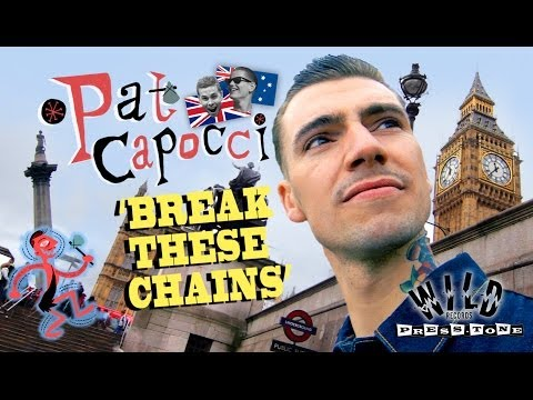'Break These Chains' Pat Capocci PRESS-TONE / WILD RECORDS (Official Music Video) BOPFLIX