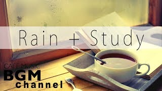 Chill Out Jazz Music For Study - Rain Sound - Relaxing Cafe Music - Background Music