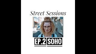 Street Sessions #2: 35mm Film Street Portaits in Soho, London