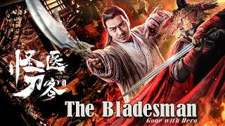 Kung Fu Movie 2019 | The Bladesman, Eng Sub 怪医刀客 Full Movie | Action film 动作电影 1080P