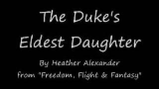 The Duke's Eldest Daughter - Heather Alexander