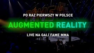 FAME MMA 4 Technologia AR / Augmented Reality