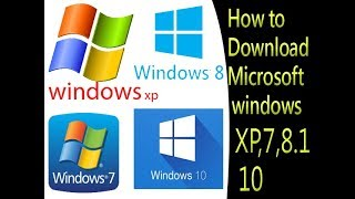 How to download Microsoft Windows XP,Windows 7, Windows 8.1, Windows 10.   Download  urdu/hindi