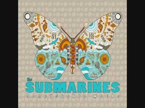 The Submarines - 1940 (With lyrics)