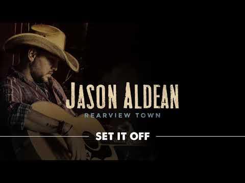 Jason Aldean - Set It Off (Official Audio)