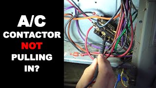 AC Contactor Not Pulling In - 10 Reasons Why