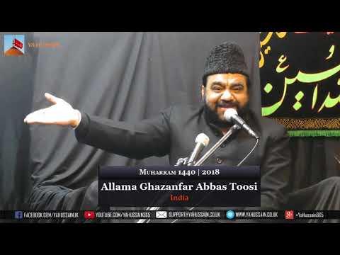 6th  Muharram 1440 | 2018 - Allama Ghazanfar Abbas Toosi (India) - Northampton (UK)