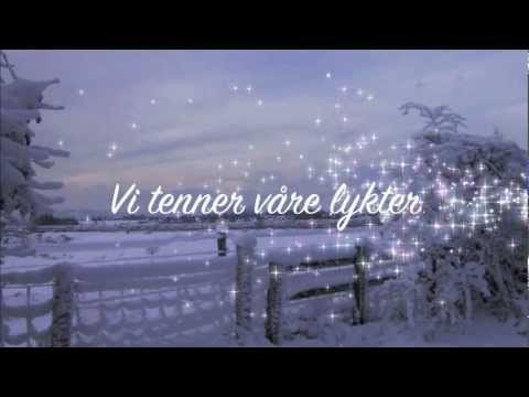 Vi tenner vre lykter! Slvin Refvik & Hilde Myran (Norwegian Christmas Carol)