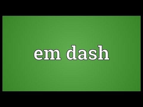 Em dash Meaning