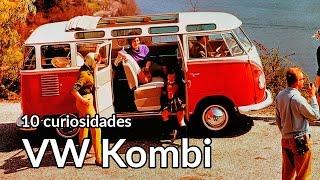 VW Kombi: 10 curiosidades sobre a