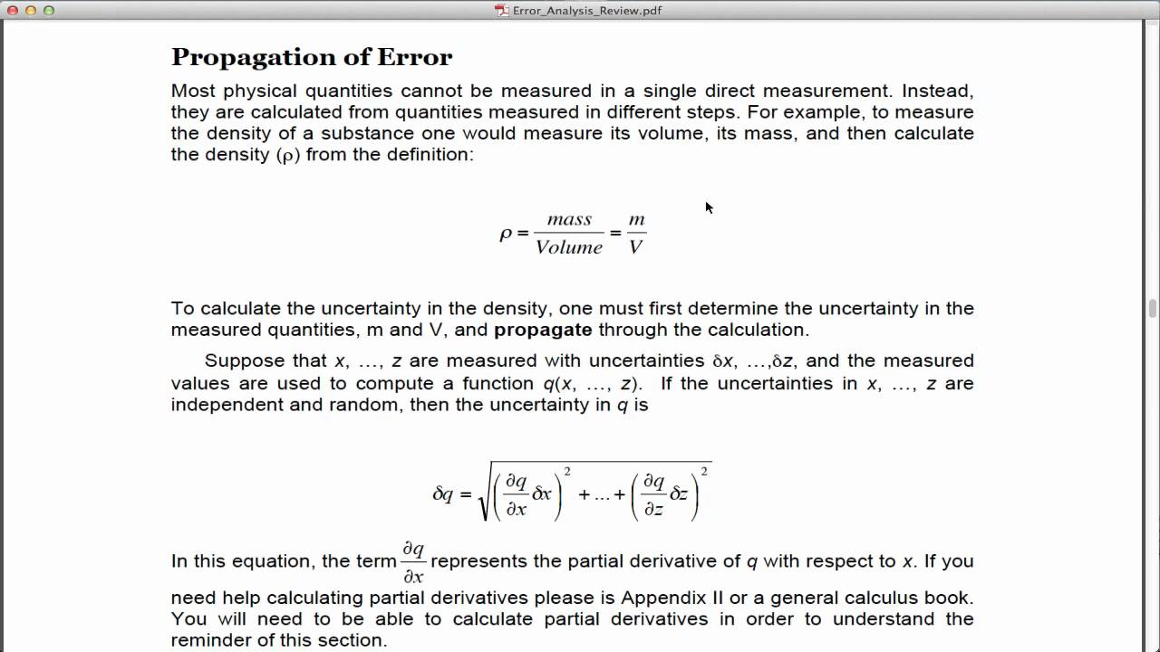 experimental errors and uncertainty physics lab report For example, when students report results of lab measurements, they do not  calculate a percent error between their result and the actual value instead, they.