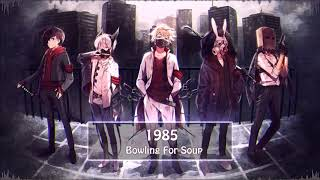 ♥♥ Nightcore ♥♥ Bowling For Soup - 1985