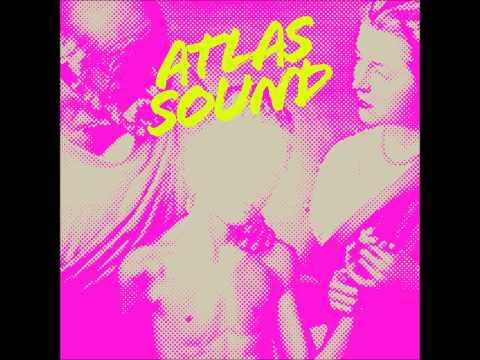 Atlas Sound - Ativan